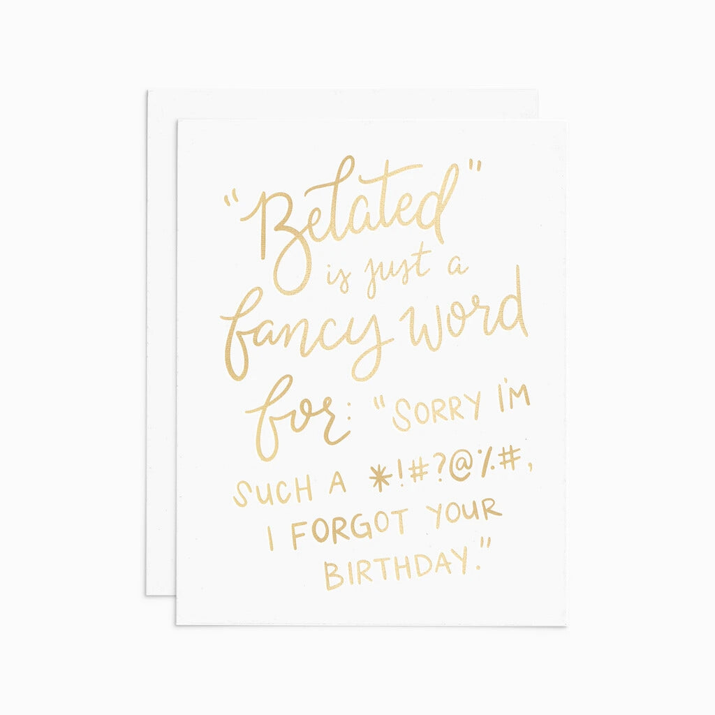Belated Birthday Gold Foil Greeting Card