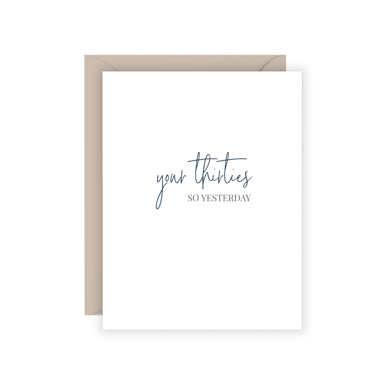 Your Thirties Greeting Card