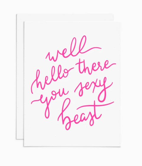 Hello There Sexy Beast Greeting Card