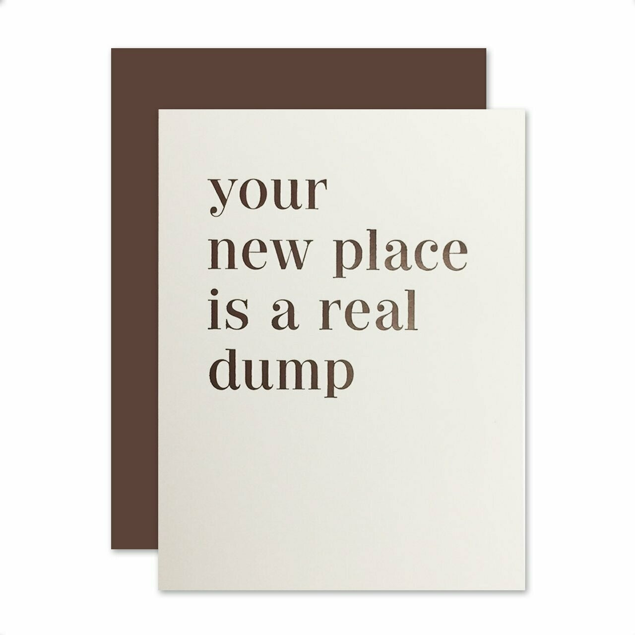 New Dump Greeting Card