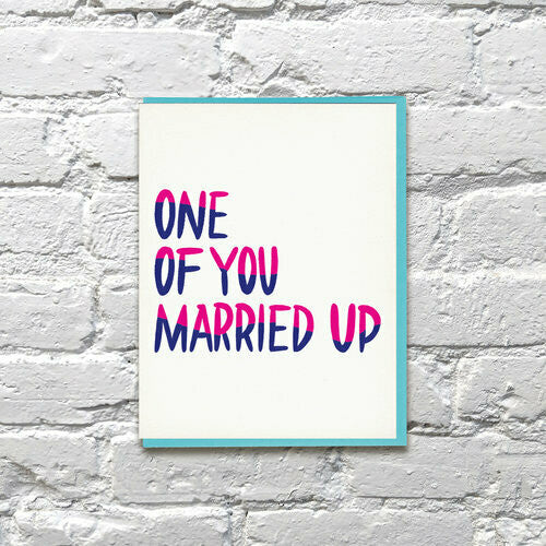 Married Up Greeting Card