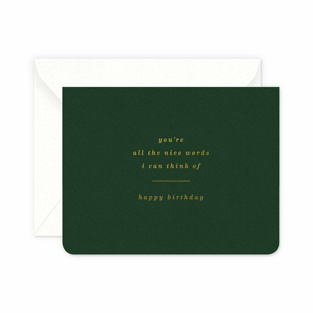 Nice Words Birthday Greeting Card
