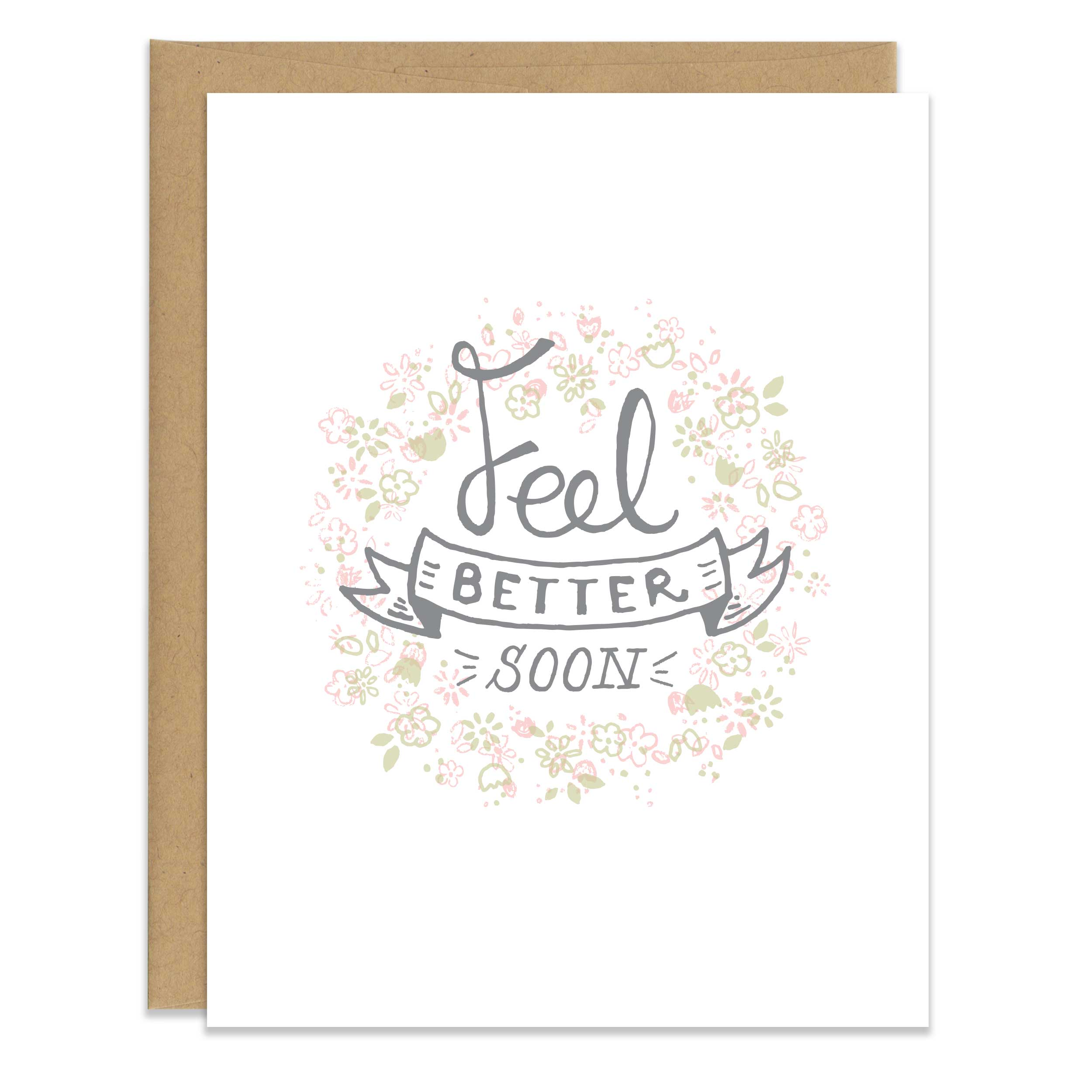 Feel Better Soon Floral Card