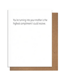 Turning Into Mom Greeting Card
