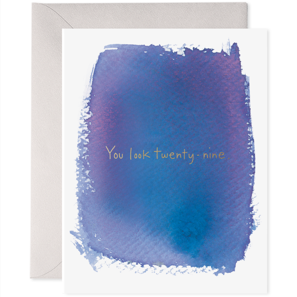 You Look 29 Greeting Card