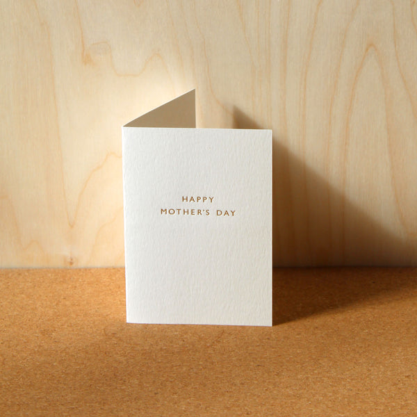 Mark+Fold Mothers Day Card, Mother's Day Card, Mothers' Day Card, Hand-printed, gold foil, printed in the UK, printed in London, hand-made, minimal