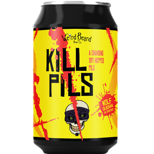 Weird Beard - Kill Pils - Changing Dry Hopped Pilsner - 330ml Can - 5%ABV