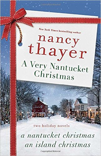 A Very Nantucket Christmas by, Nancy Thayer