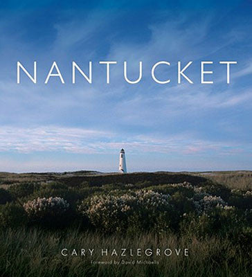 Nantucket by, Cary Hazlegrove