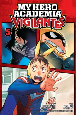 My Hero Academia: Vigilantes Vol. 05