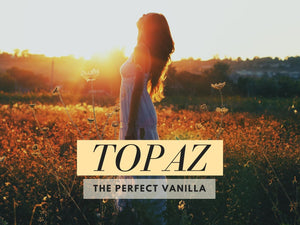 Topaz- The Perfect Vanilla Perfume
