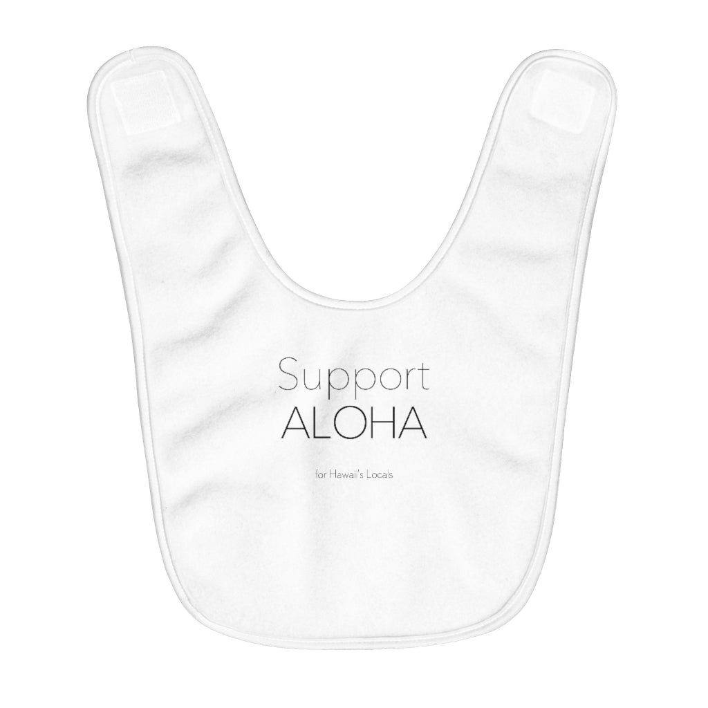 Fleece Baby Bib #SUPPORT ALOHA Series Mono
