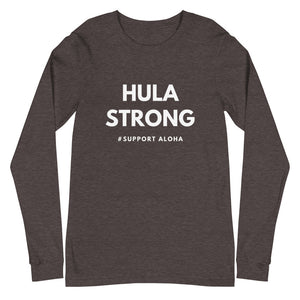 Unisex Long Sleeve Tee HULA STRONG Logo White