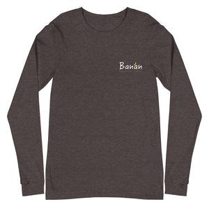 Unisex Long Sleeve Tee Banan Logo White