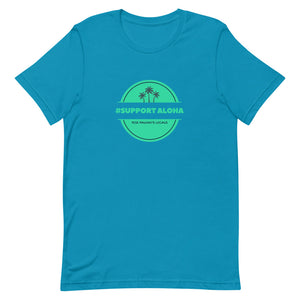 Short-Sleeve Unisex T-Shirt #SUPPORT ALOHA Series Palm Tree
