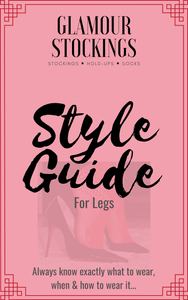The Glamour Stockings Ultimate Style Guide for Legs