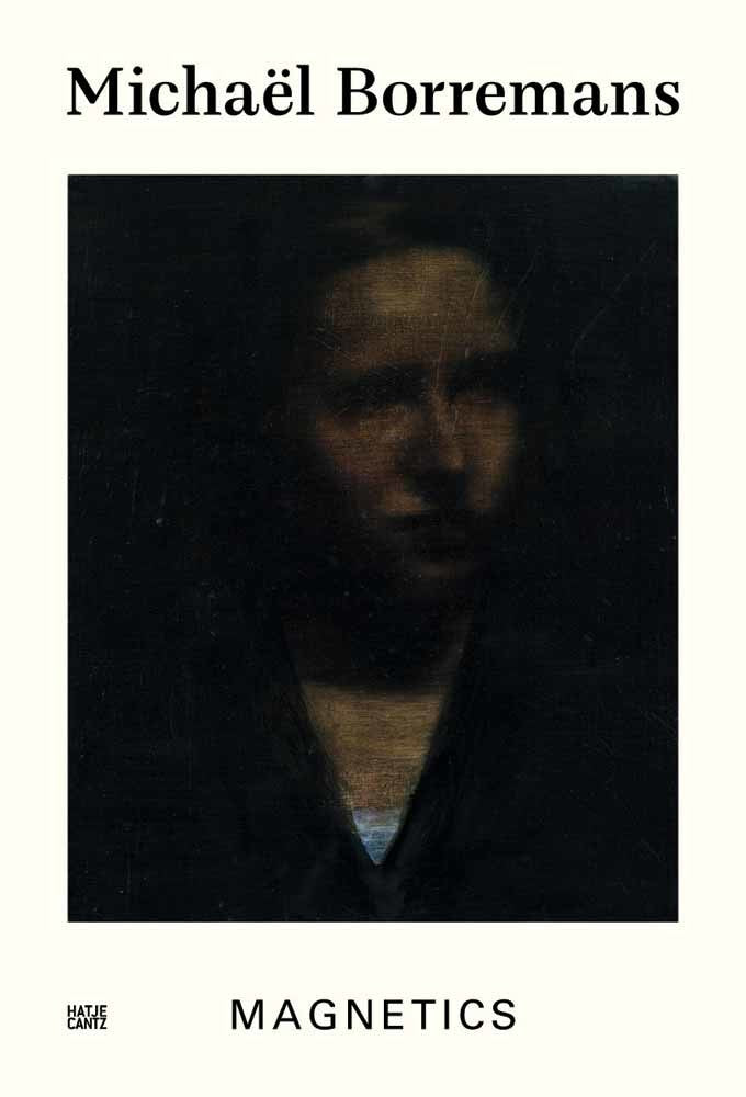 Michaël Borremans: Magnetics
