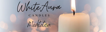 White Aura Candle Meditation