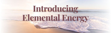 How do you go about introducing elemental energy?