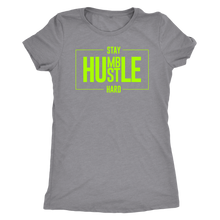 Load image into Gallery viewer, Women's Triblend Hustle Stay Humble T-Shirt