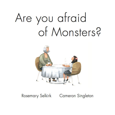 Are You Afraid of Monsters?