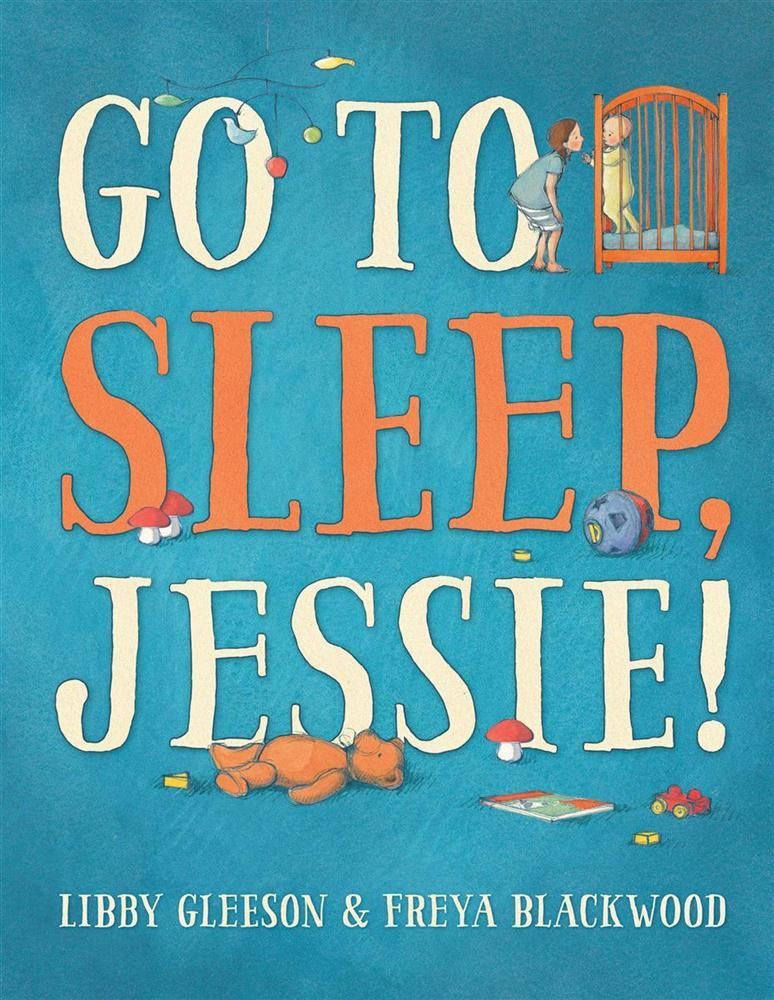 Go to Sleep Jessie!