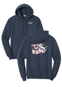 "Adult Unisex ""I'm with the Band"" Hoodie"