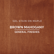 Load image into Gallery viewer, General Finishes Gel Stain - Brown Mahogany