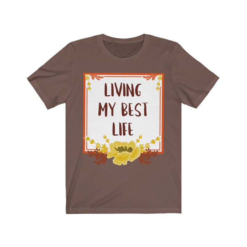 Living My Best Life T-Shirt, Brown