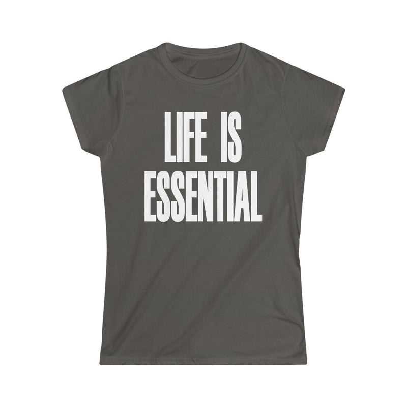 Life is Essential T-Shirt, Gray