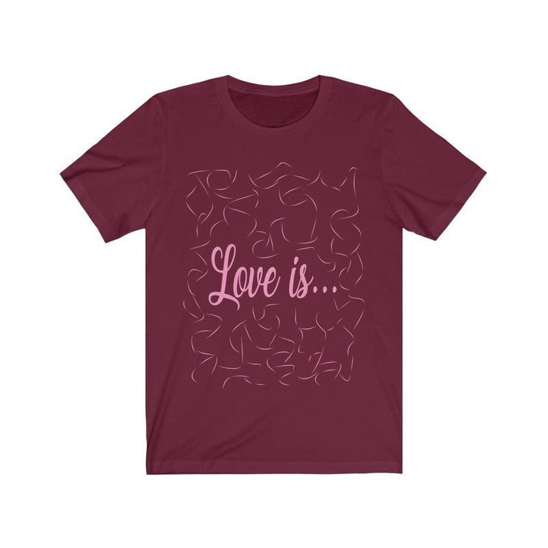 Maroon and Pink Love Is T-Shirt