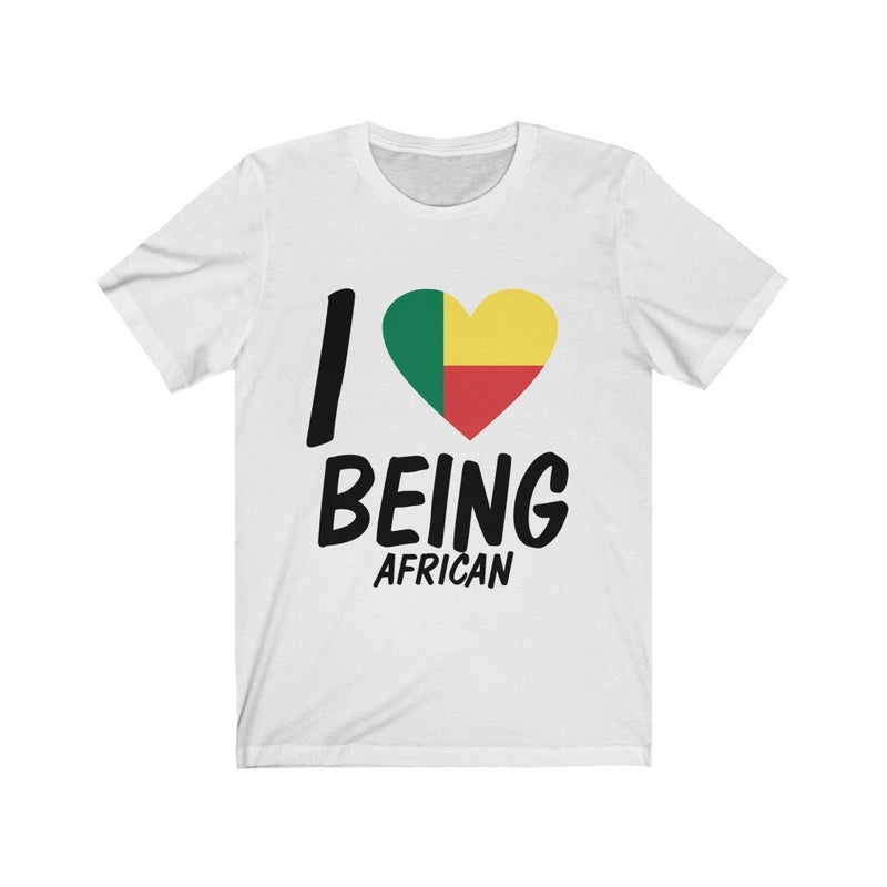 I Love Being African Shirt, Benin
