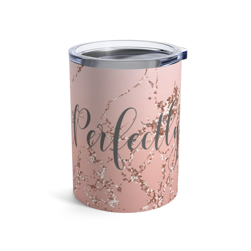 Rose Gold Perfectly Flawed Tumbler