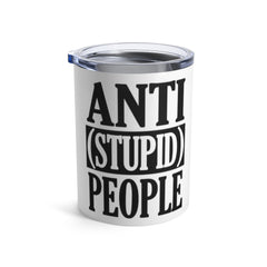 Anti Stupid People Coffee Mug