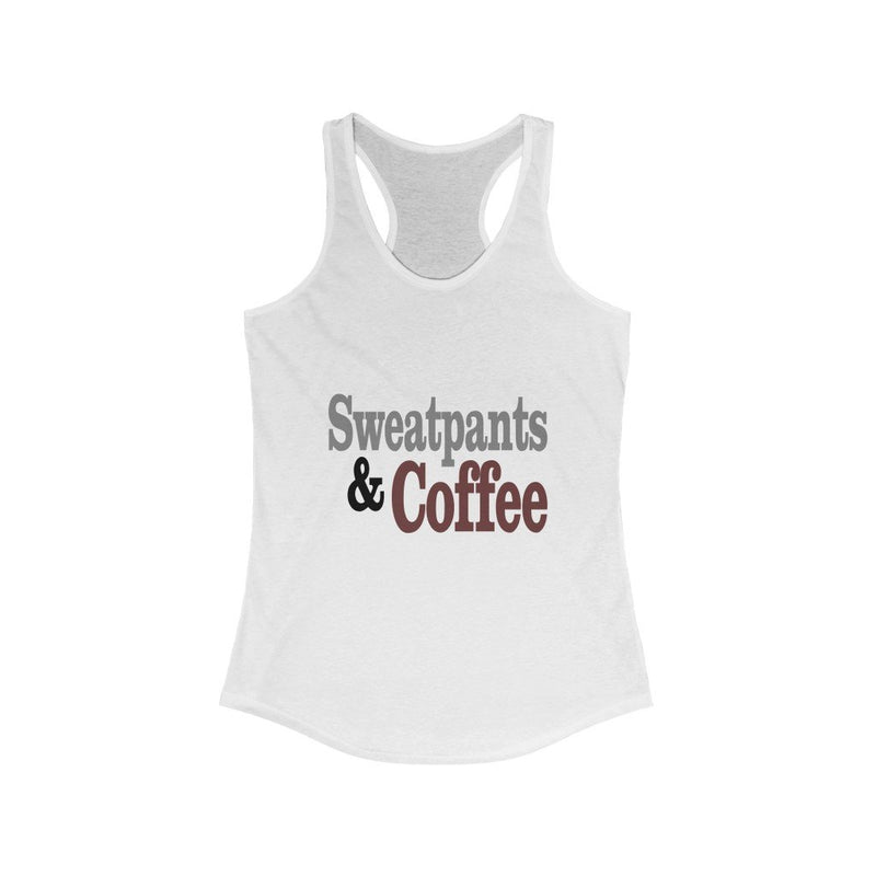 Sweatpants and coffee tank top