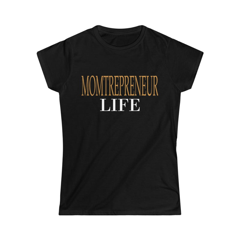 Momtrepreneur Life T-Shirt, Black