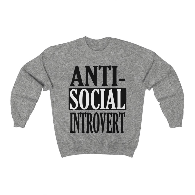 Gray Antisocial Introvert Sweatshirt