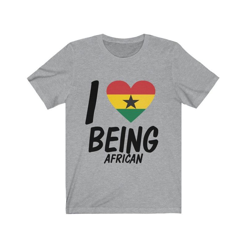 Gray I love being African, Ghana shirt
