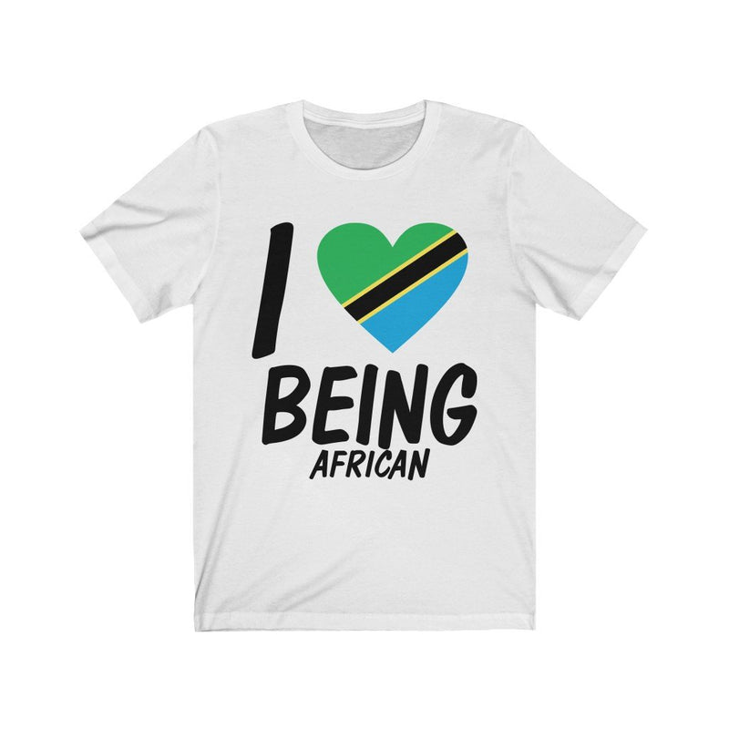 White I Love being African, Tanzania Shirt