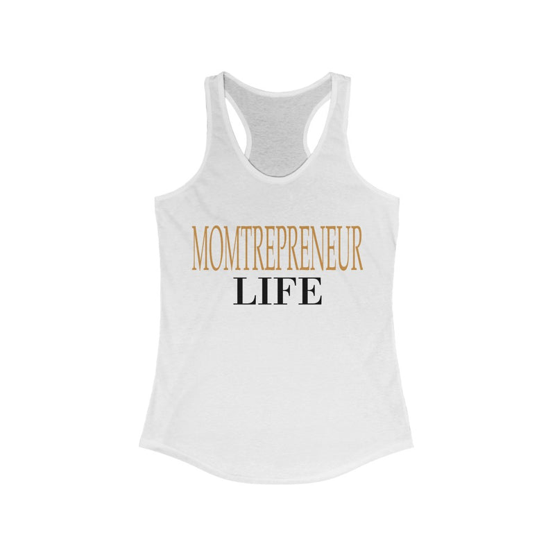 Momtrepreneur Life Tank Top, White