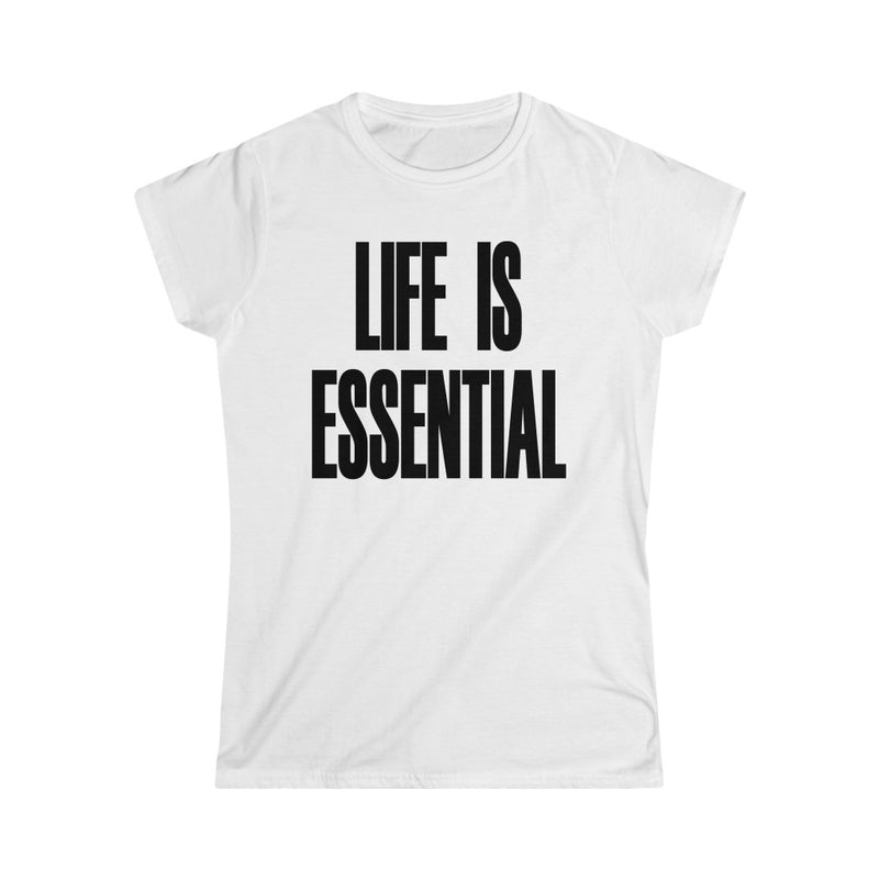 Life is Essential T-Shirt, White