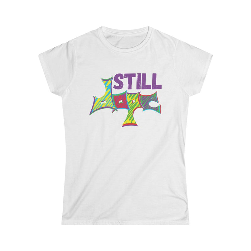 Still Dope Woman's Tee, White