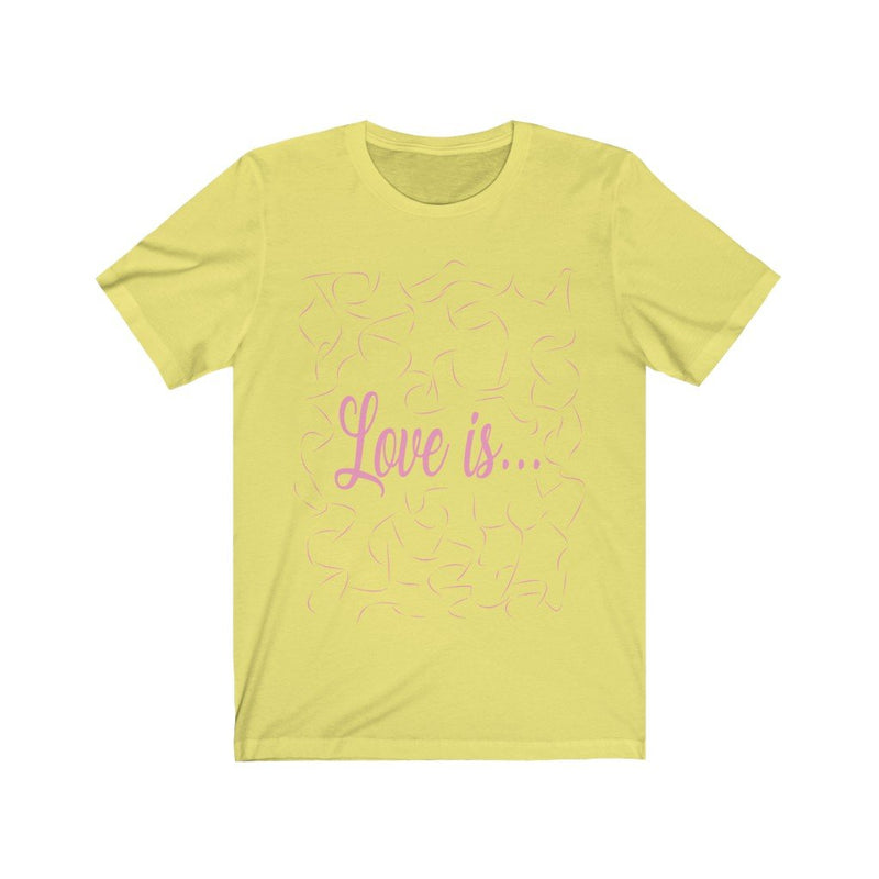 Yellow and Pink Love Is T-Shirt