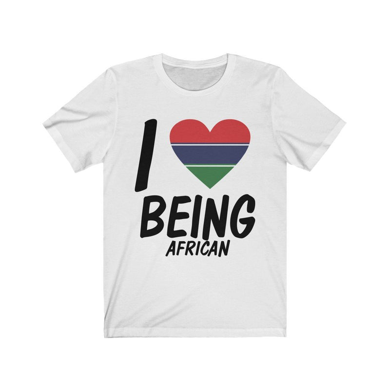 White I love being African Gambia Tee