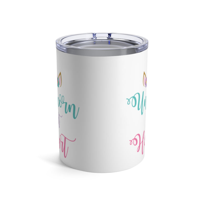 Unicorn at Heart Tumbler, 10oz