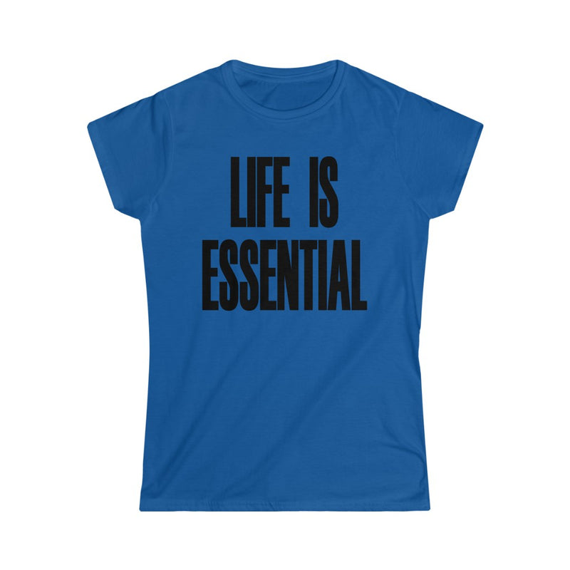 Life is Essential T-Shirt, Royal Blue