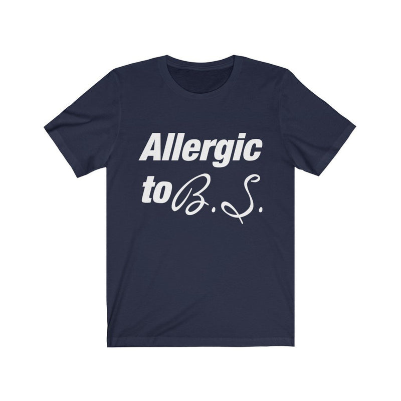 Navy Allergic to B.S. Short Sleeve T-Shirt