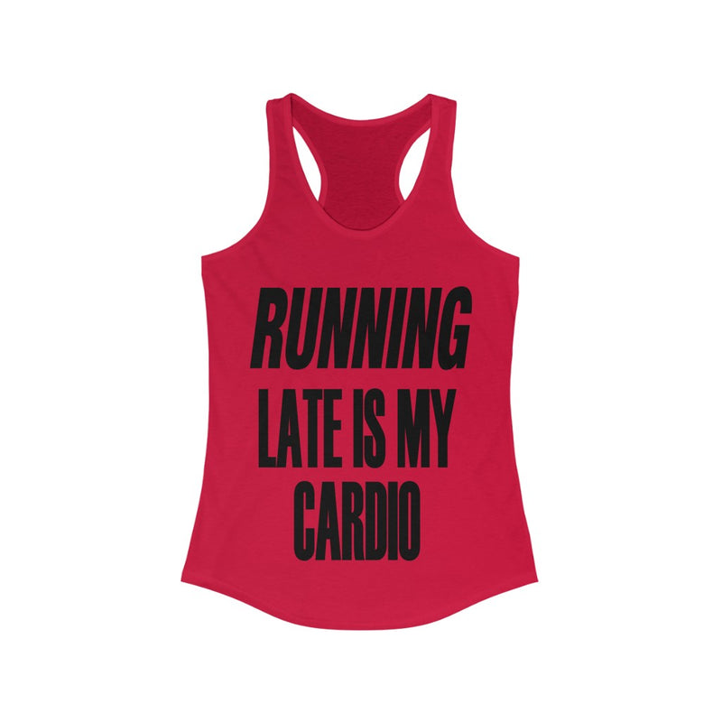 Running Late is My Cardio Tank Top, Red