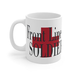 Front Line Soldier health Care Worker Mug