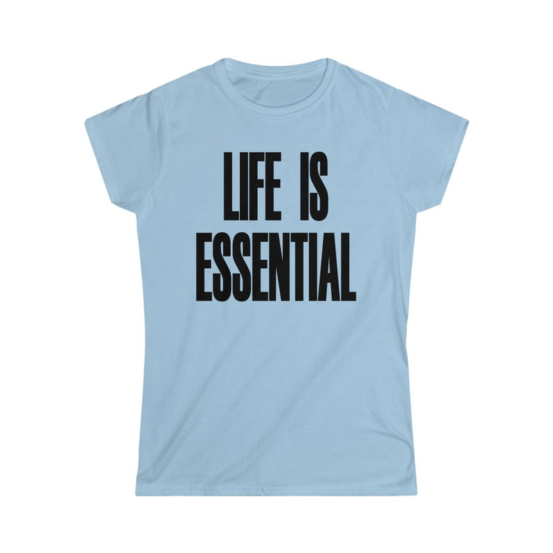 Life is Essential T-Shirt, Light Blue